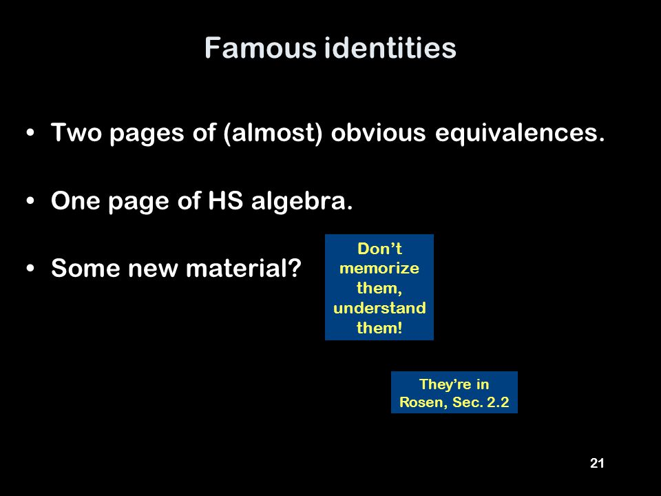 21 Famous identities Two pages of (almost) obvious equivalences.