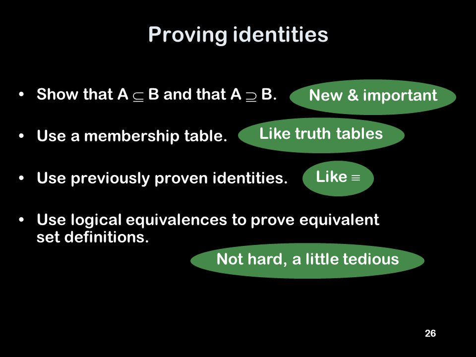26 Proving identities Show that A  B and that A  B.