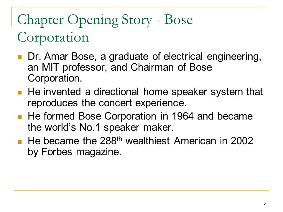 3 Chapter Opening Story - Bose Corporation Dr.
