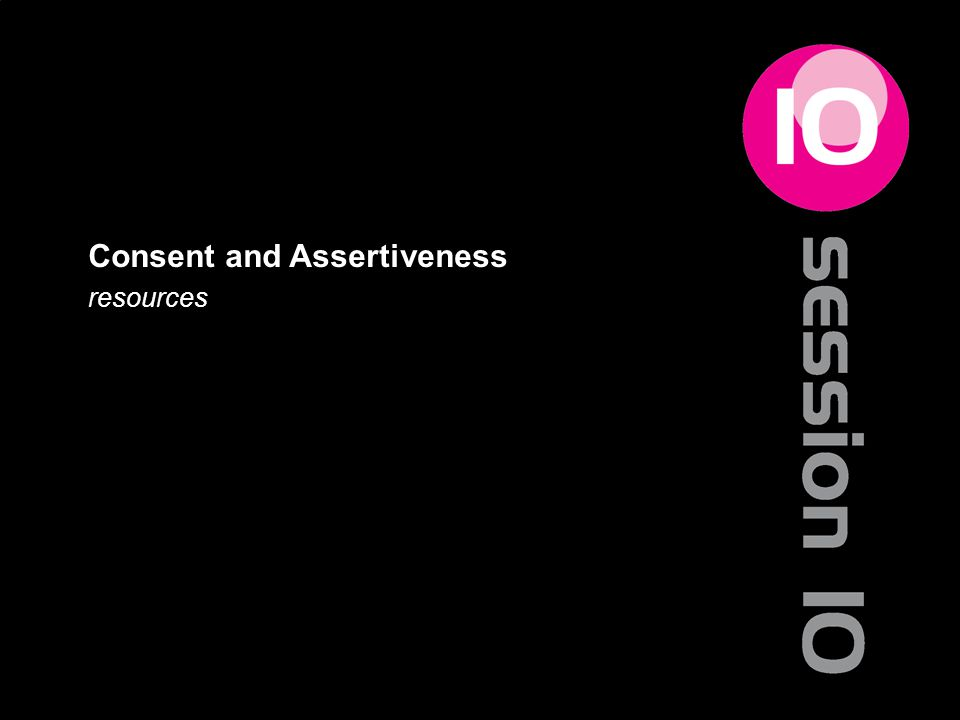 Consent and Assertiveness resources 136