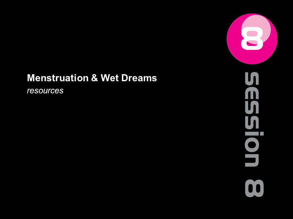 Menstruation & Wet Dreams resources 94