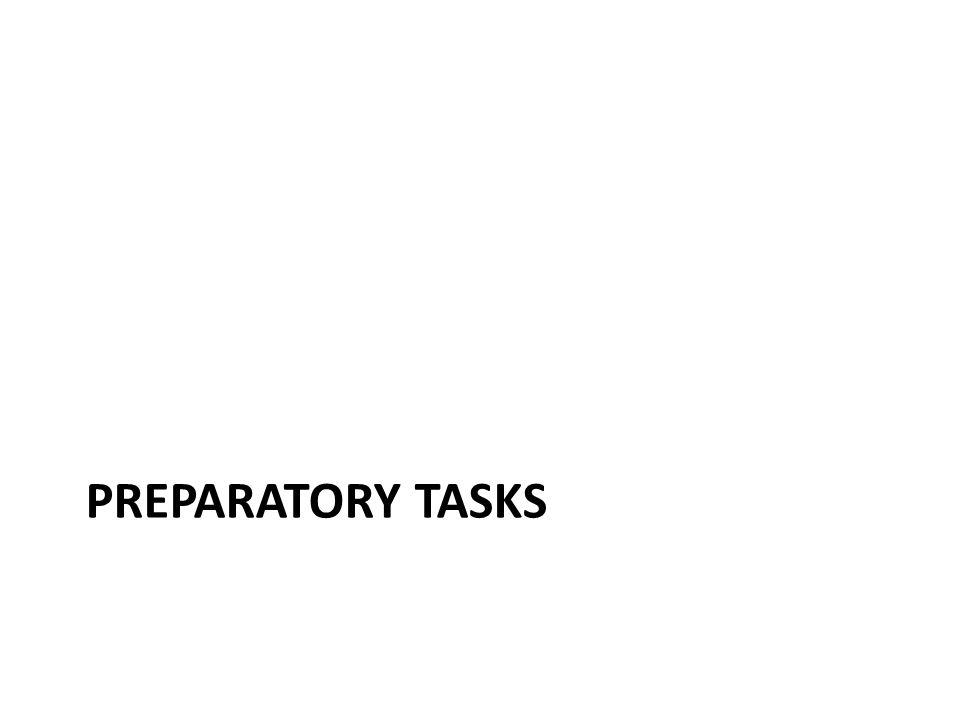 PREPARATORY TASKS
