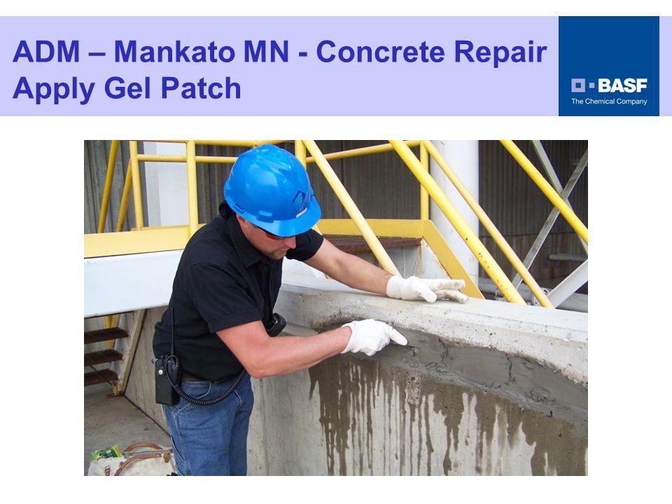 ADM – Mankato MN - Concrete Repair Apply Gel Patch