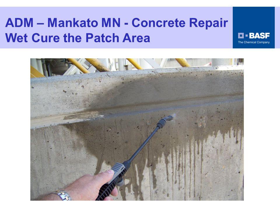 ADM – Mankato MN - Concrete Repair Wet Cure the Patch Area