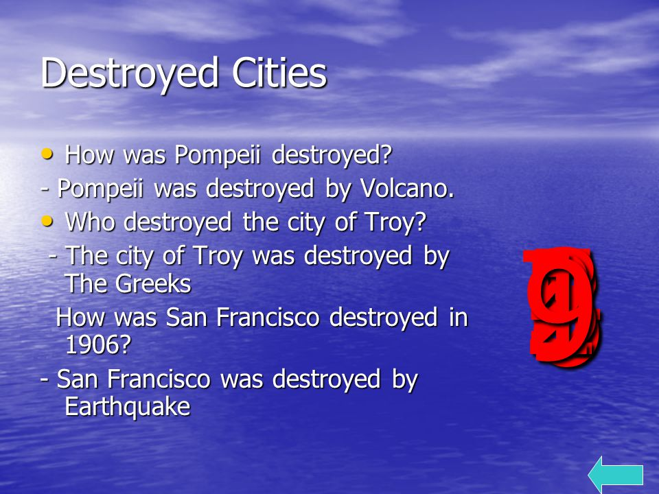 Destroyed Cities How was Pompeii destroyed. How was Pompeii destroyed.