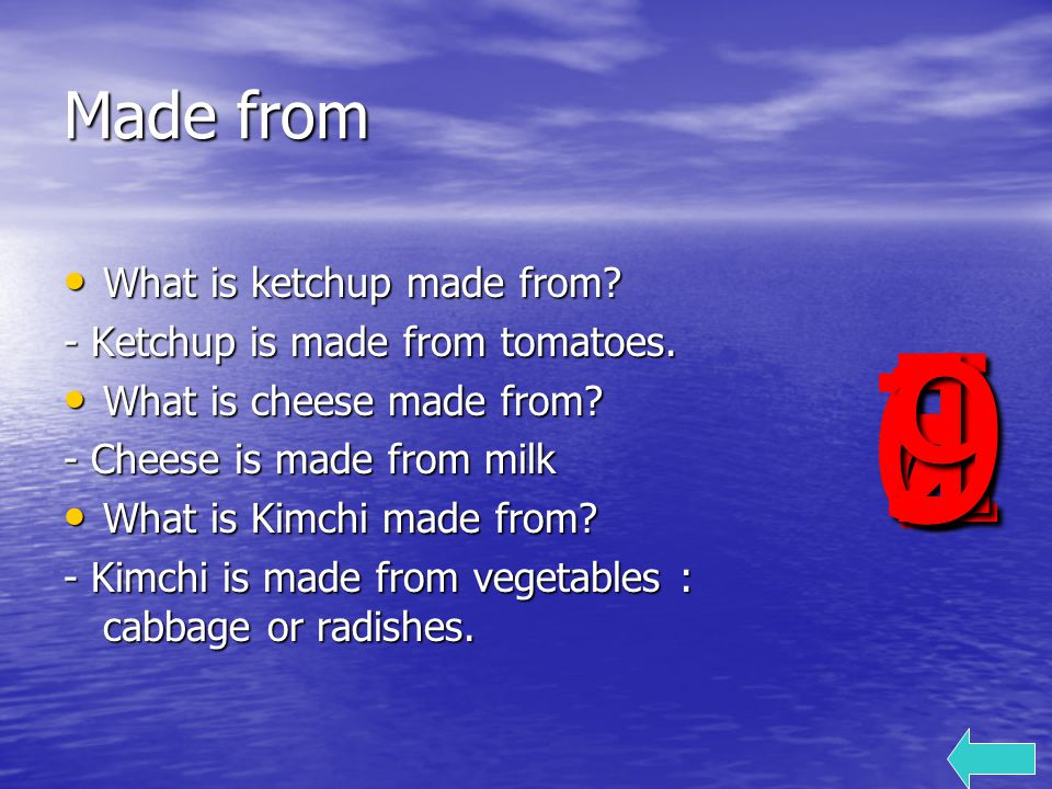 Made from What is ketchup made from. What is ketchup made from.
