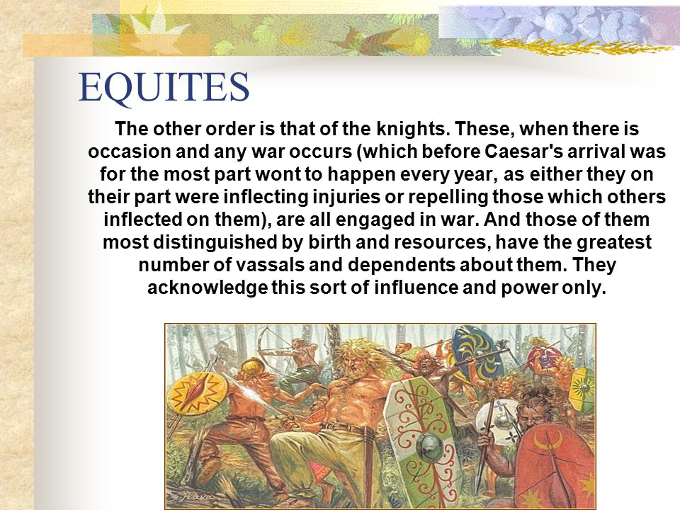 EQUITES The other order is that of the knights.
