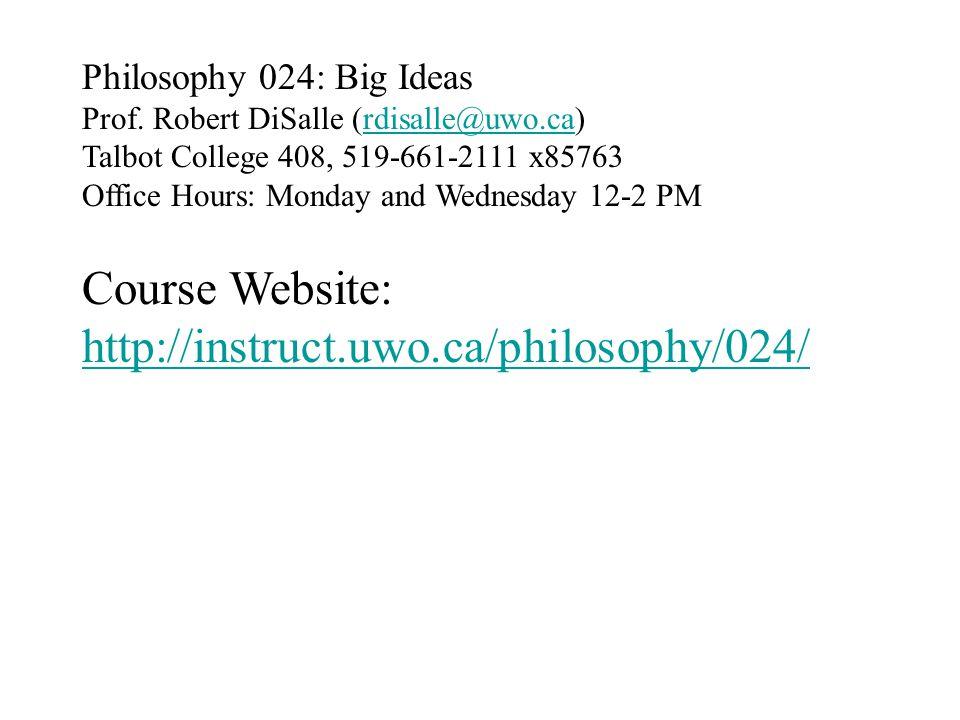 Philosophy 024: Big Ideas Prof.