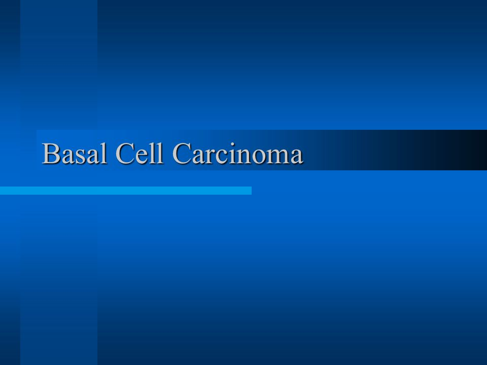 What are nonmelanoma skin tumors? Basal Cell carcinoma Squamous cell carcinoma