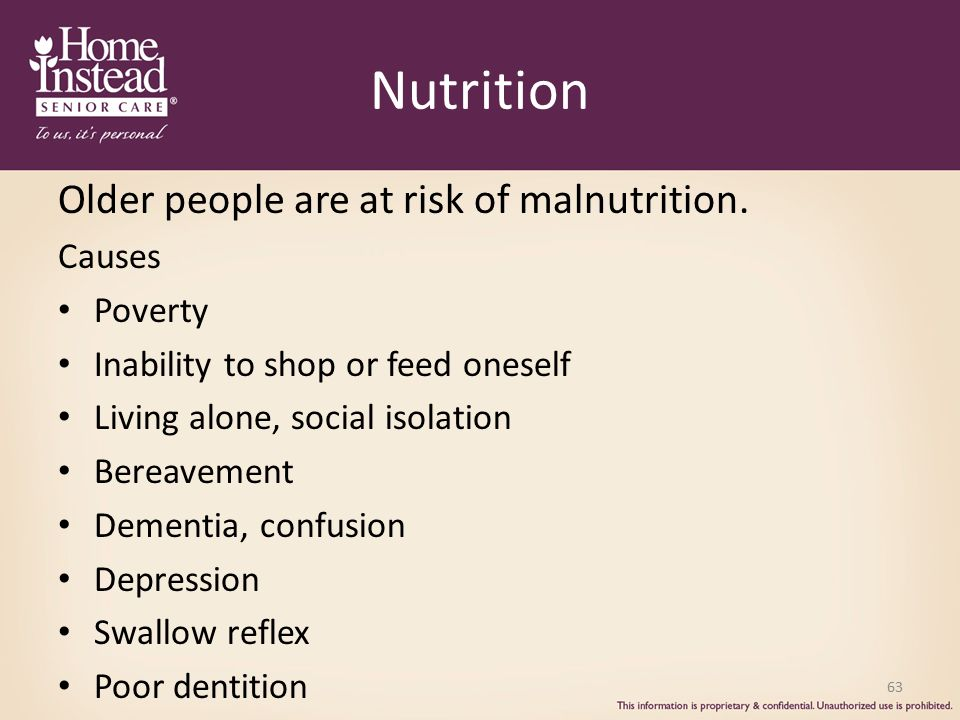 Nutrition Older people are at risk of malnutrition.