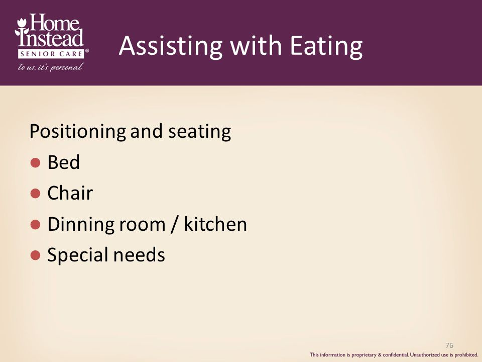 Assisting with Eating Positioning and seating Bed Chair Dinning room / kitchen Special needs 76