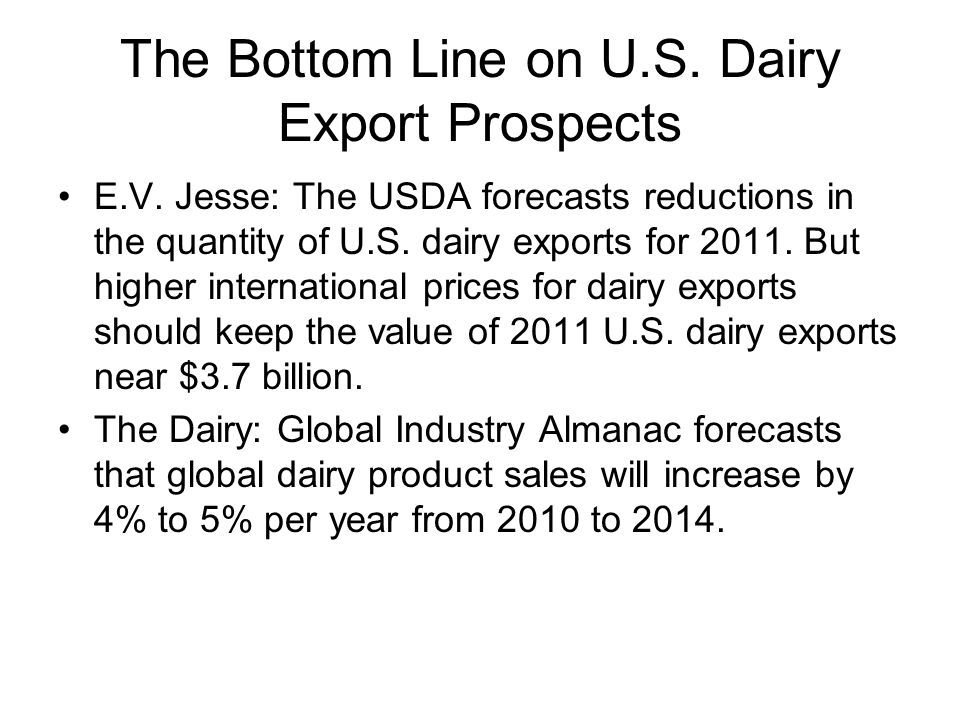 The Bottom Line on U.S. Dairy Export Prospects E.V.