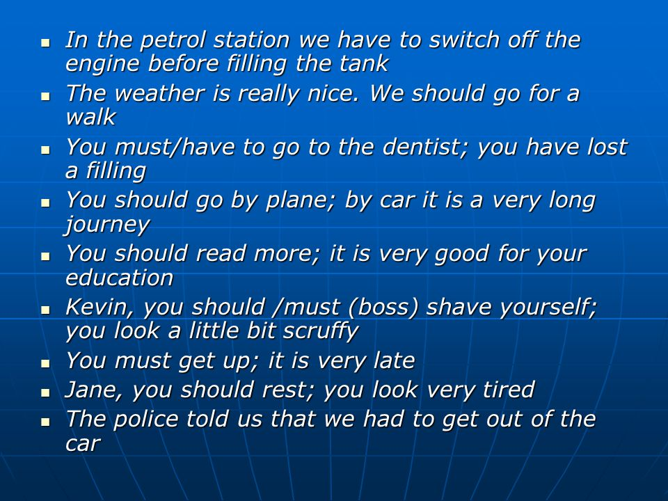 In the petrol station we have to switch off the engine before filling the tank In the petrol station we have to switch off the engine before filling the tank The weather is really nice.