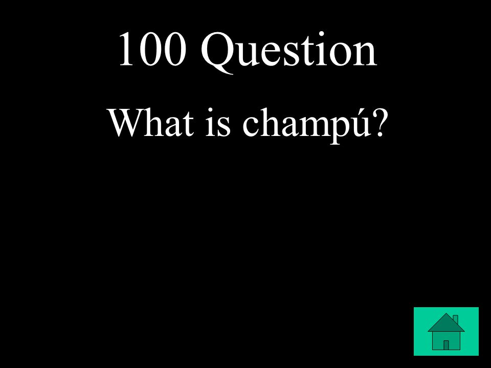 100 Question What is champú
