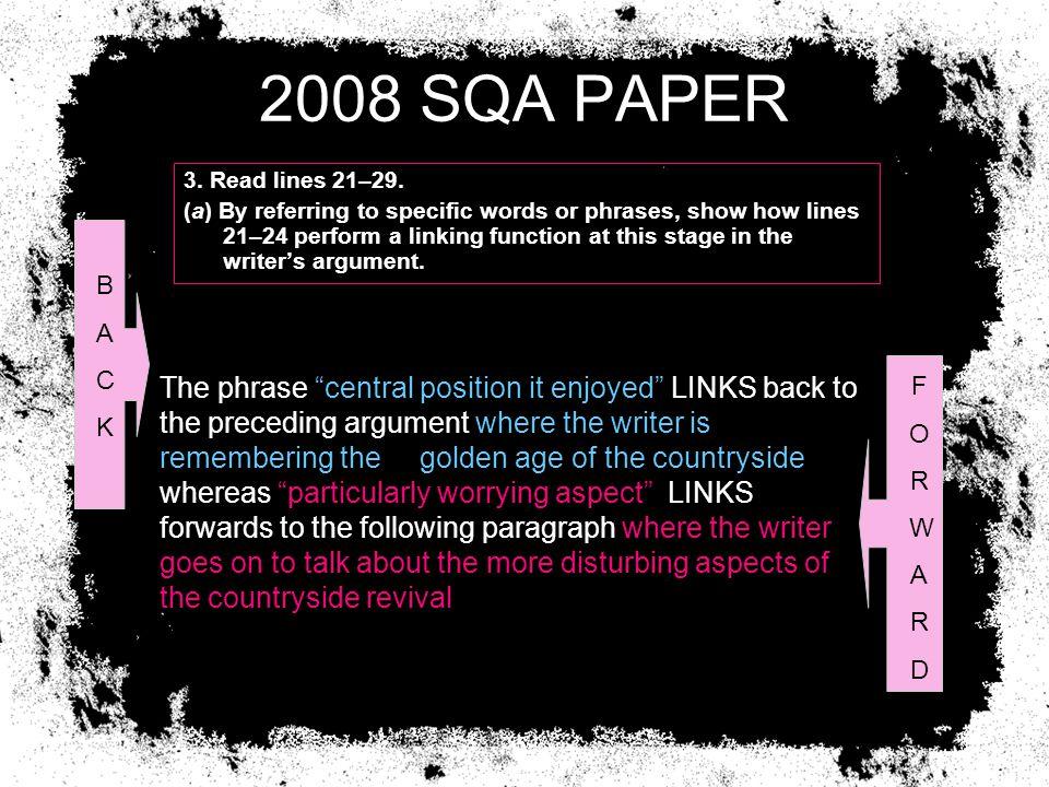 2008 SQA PAPER 3. Read lines 21–29.