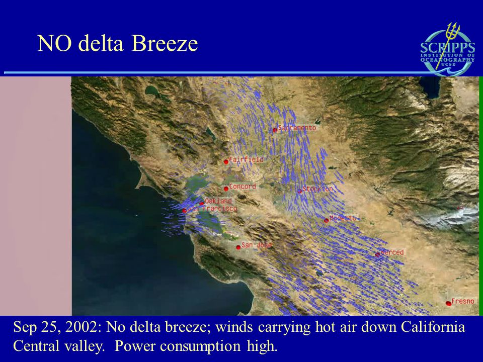 NO delta Breeze Sep 25, 2002: No delta breeze; winds carrying hot air down California Central valley.