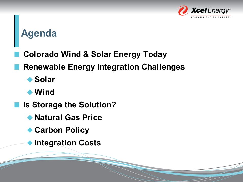 Agenda Colorado Wind & Solar Energy Today Renewable Energy Integration Challenges  Solar  Wind Is Storage the Solution.