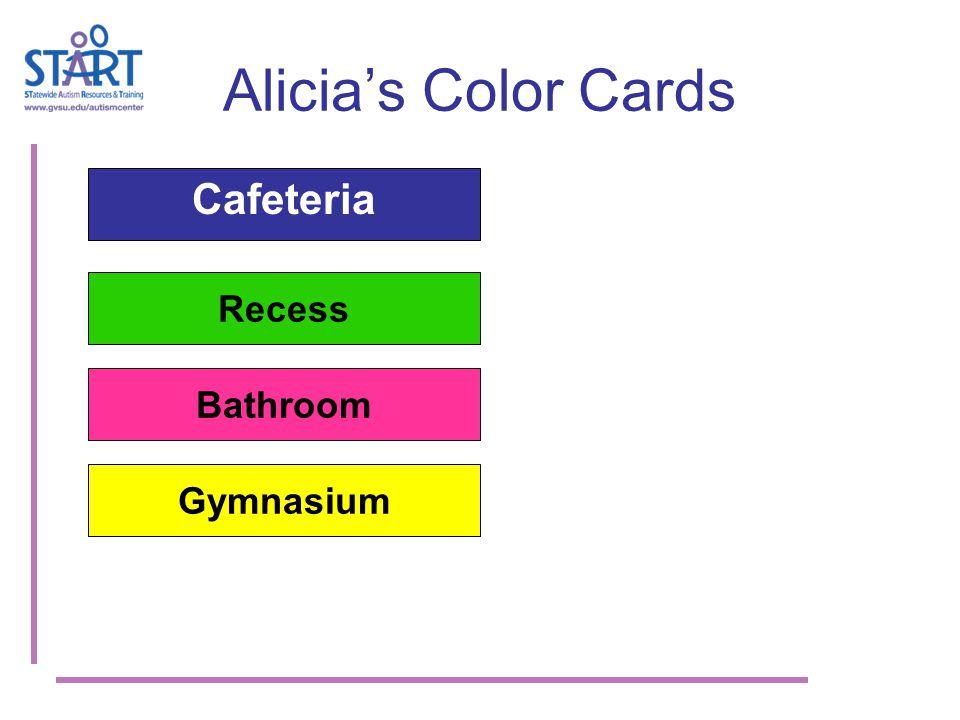 Alicia's Color Cards Cafeteria Recess Bathroom Gymnasium