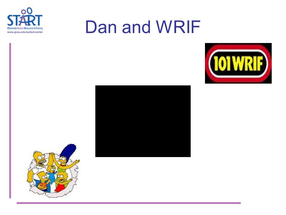 Dan and WRIF