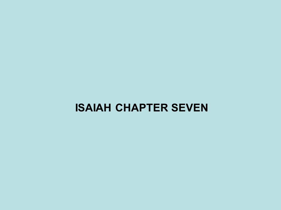 ISAIAH CHAPTER SEVEN