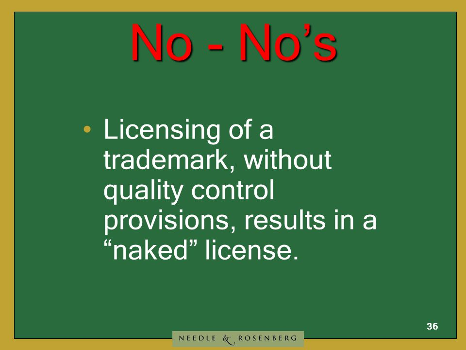 35 No - No's Can't assign an intent-to- use trademark application.
