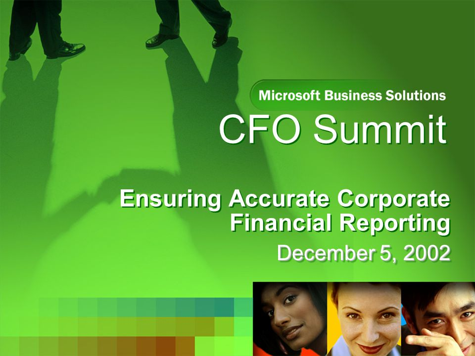 CFO Summit Ensuring Accurate Corporate Financial Reporting December 5, 2002