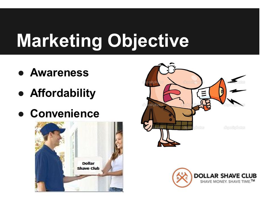 Marketing Objective ●Awareness ●Affordability ●Convenience