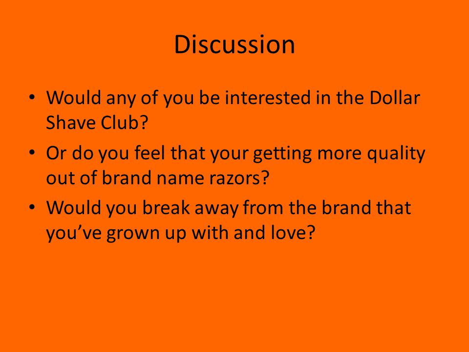 Discussion Would any of you be interested in the Dollar Shave Club.