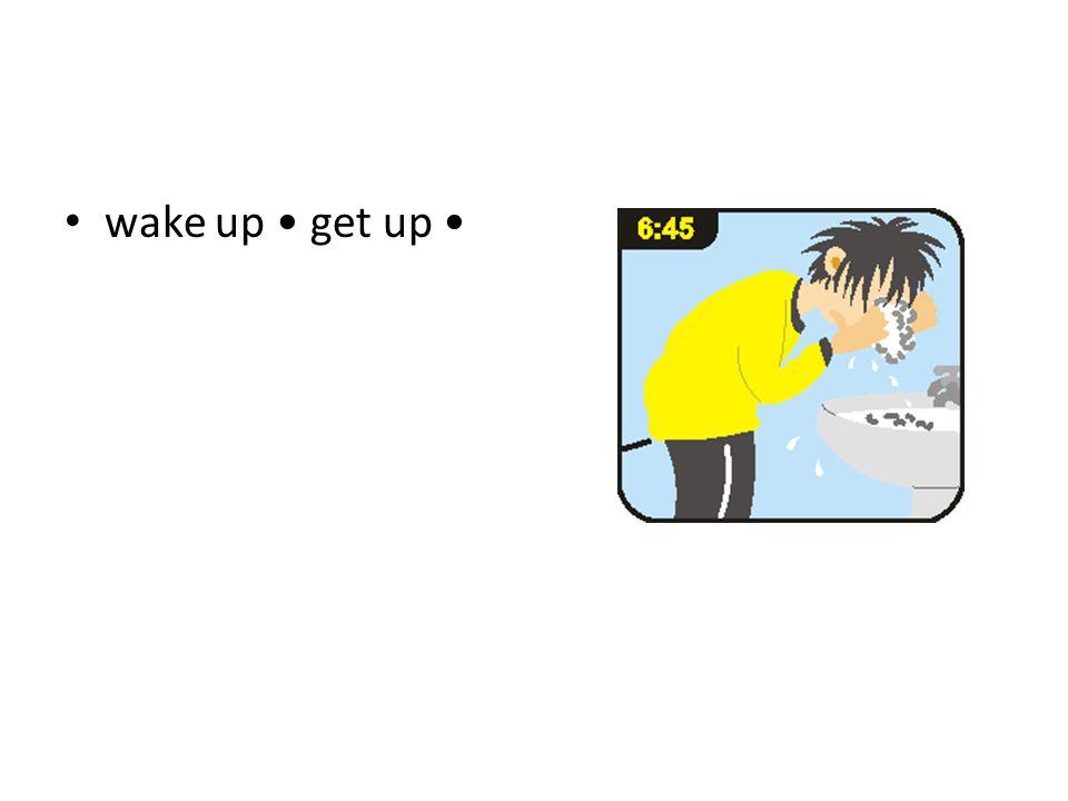 wake up get up