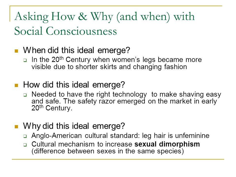 Asking How & Why (and when) with Social Consciousness When did this ideal emerge.