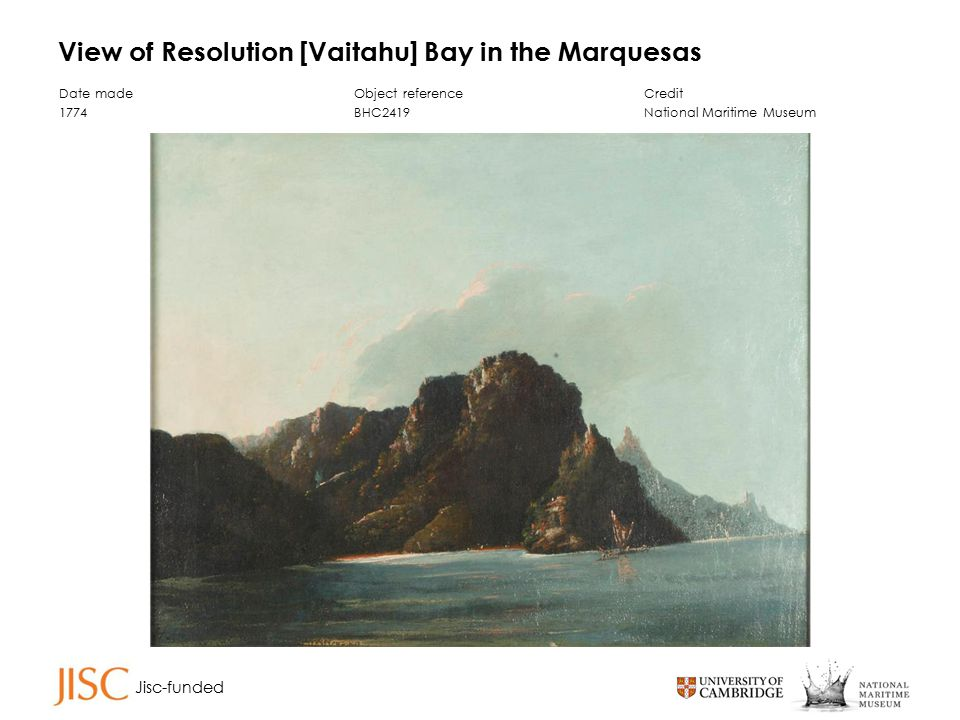Jisc-funded View of Resolution [Vaitahu] Bay in the Marquesas Date made 1774 Object reference BHC2419 Credit National Maritime Museum