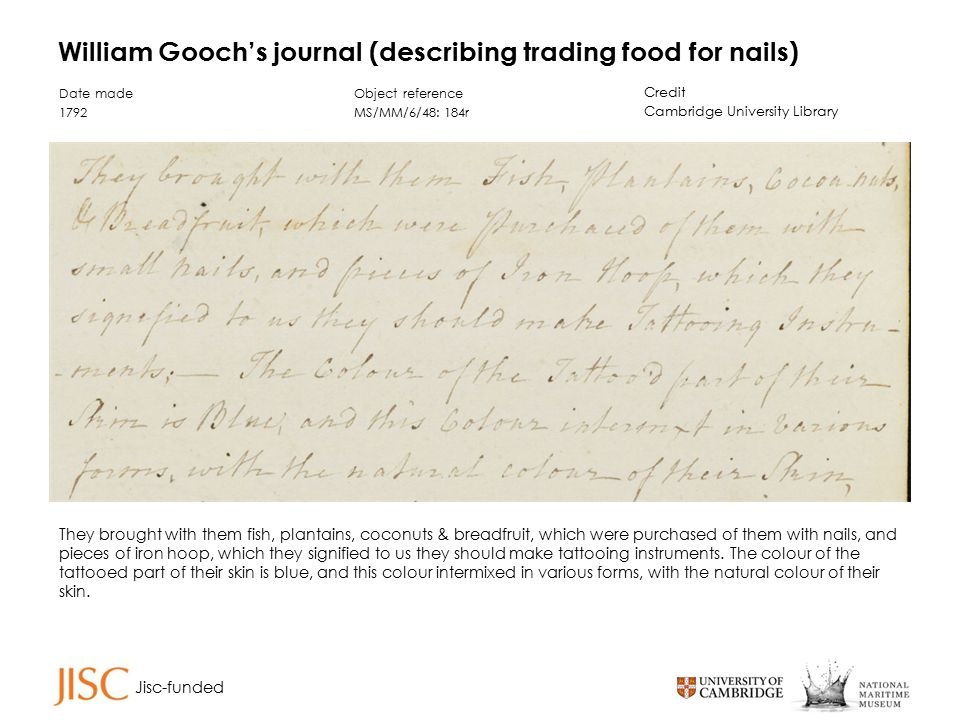 Jisc-funded William Gooch's journal (extract describing stealing from the Daedalus) Date made 1792 Object reference MS/MM/6/48: 183v Credit Cambridge University Library One of them soon found means to steal a tin pot, with which he jumped overboard, but was detected.