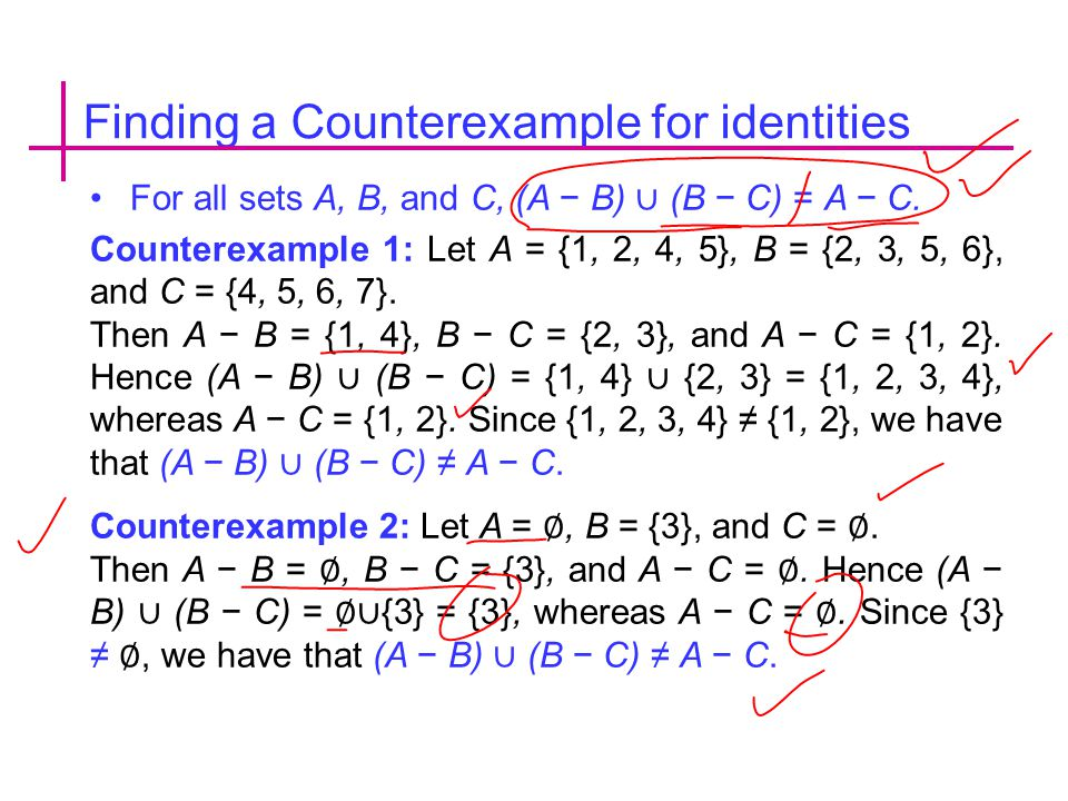 Finding a Counterexample for identities For all sets A, B, and C, (A − B) ∪ (B − C) = A − C.