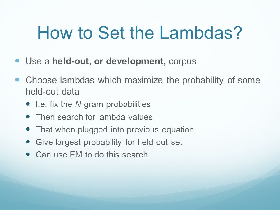 How to Set the Lambdas.