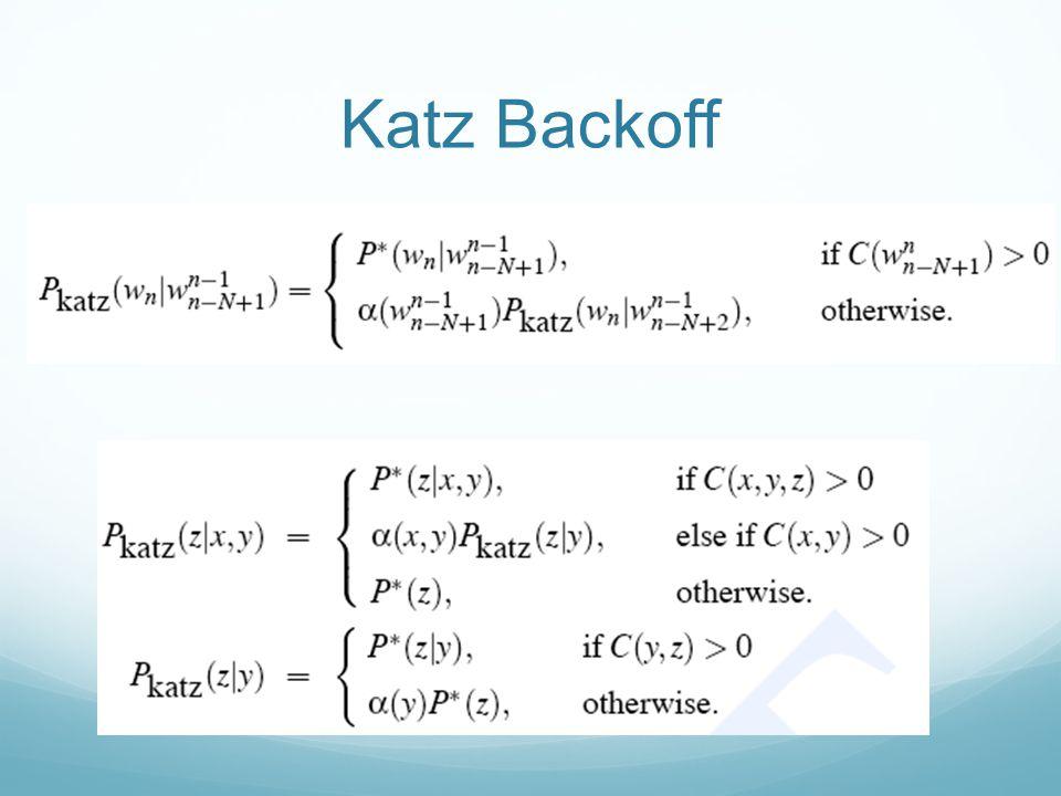 Katz Backoff