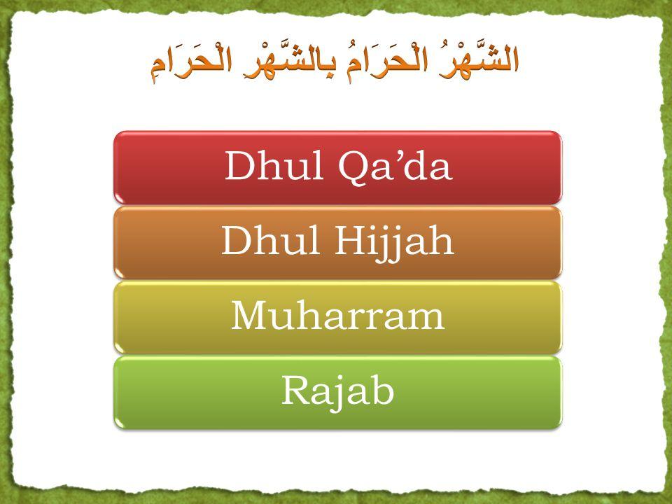 Dhul Qa'daDhul HijjahMuharramRajab