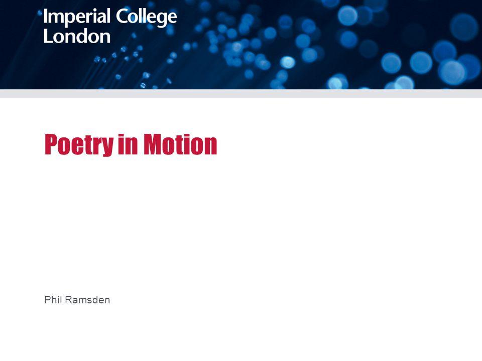 Poetry in Motion Phil Ramsden