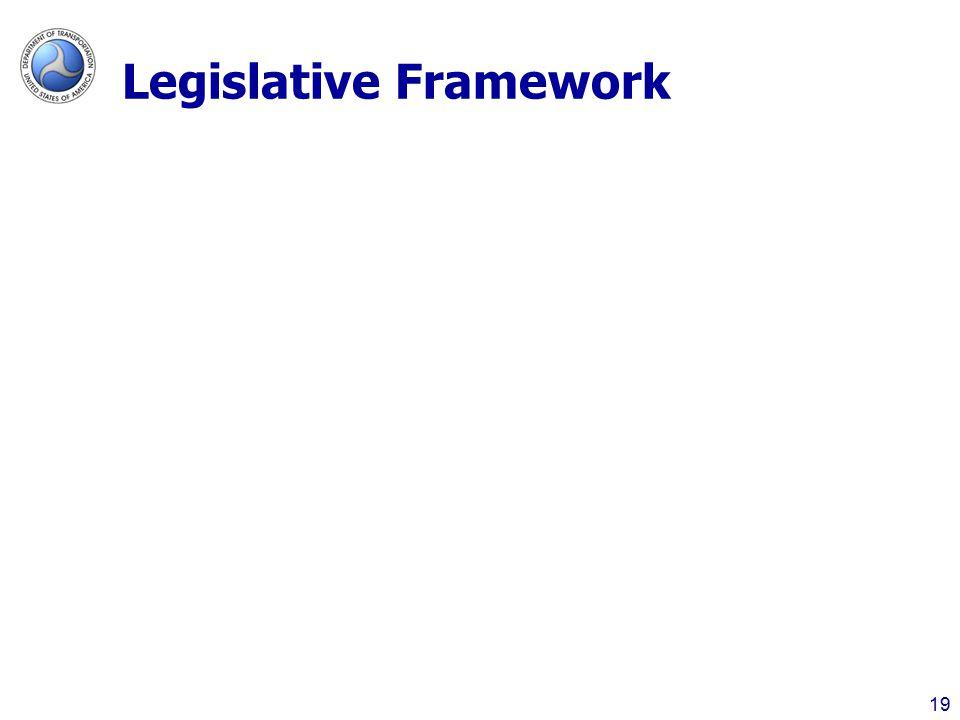 Legislative Framework 19