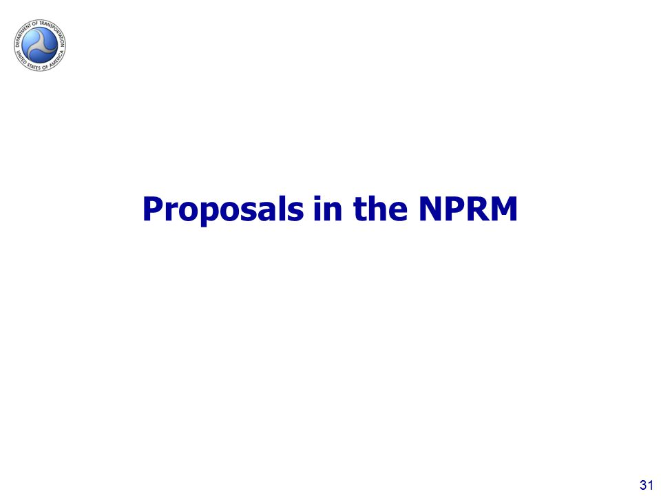 Proposals in the NPRM 31