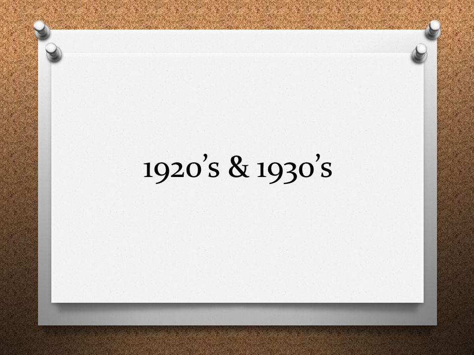 1920's & 1930's