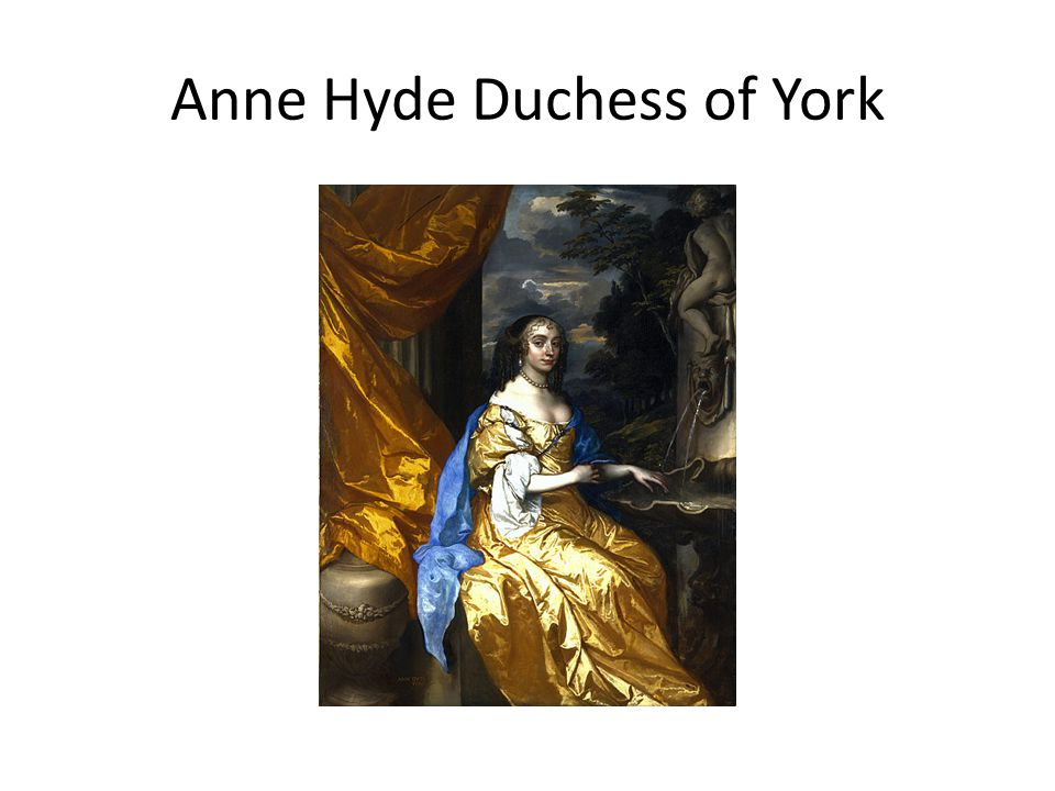 Anne Hyde Duchess of York