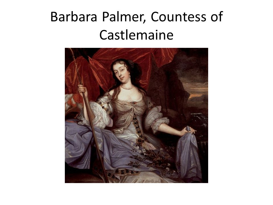 Barbara Palmer, Countess of Castlemaine