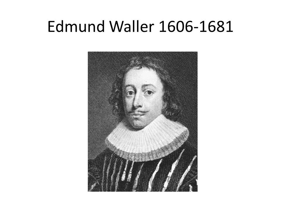 Edmund Waller 1606-1681