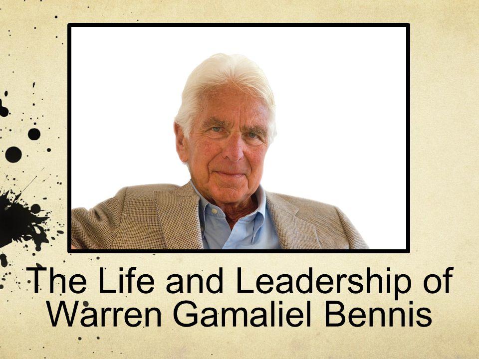 The Life and Leadership of Warren Gamaliel Bennis