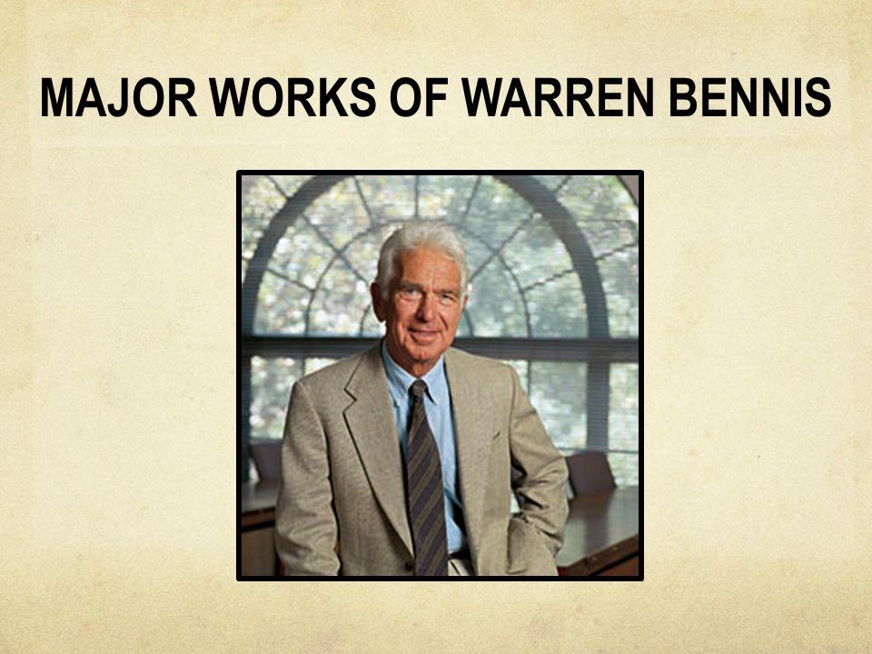 MAJOR WORKS OF WARREN BENNIS