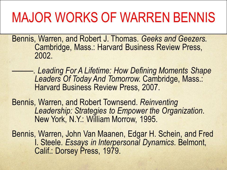 MAJOR WORKS OF WARREN BENNIS Bennis, Warren, and Robert J.