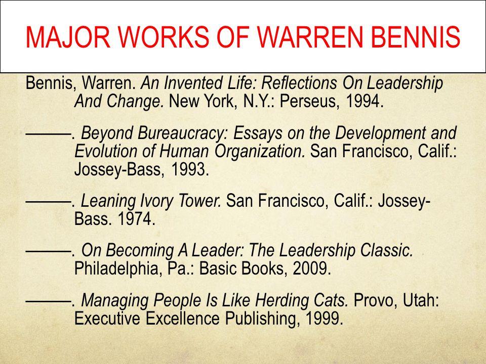 MAJOR WORKS OF WARREN BENNIS Bennis, Warren.