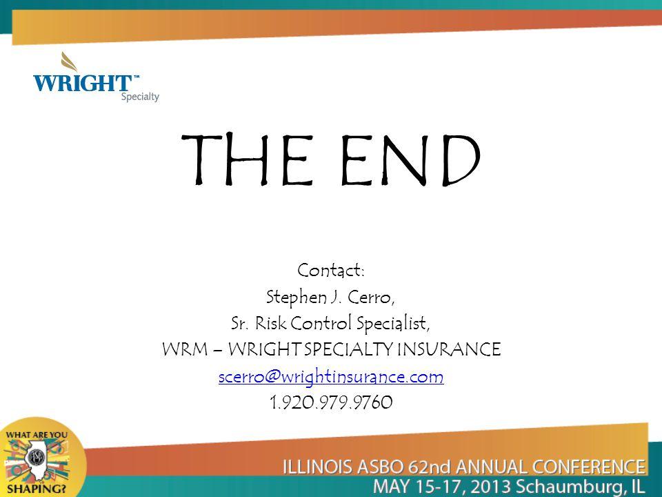 THE END Contact: Stephen J. Cerro, Sr.