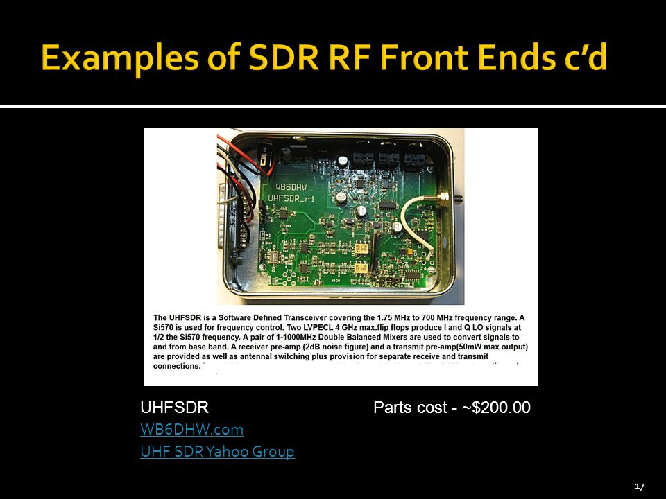 17 UHF SDR Yahoo Group WB6DHW.com UHFSDRParts cost - ~$200.00