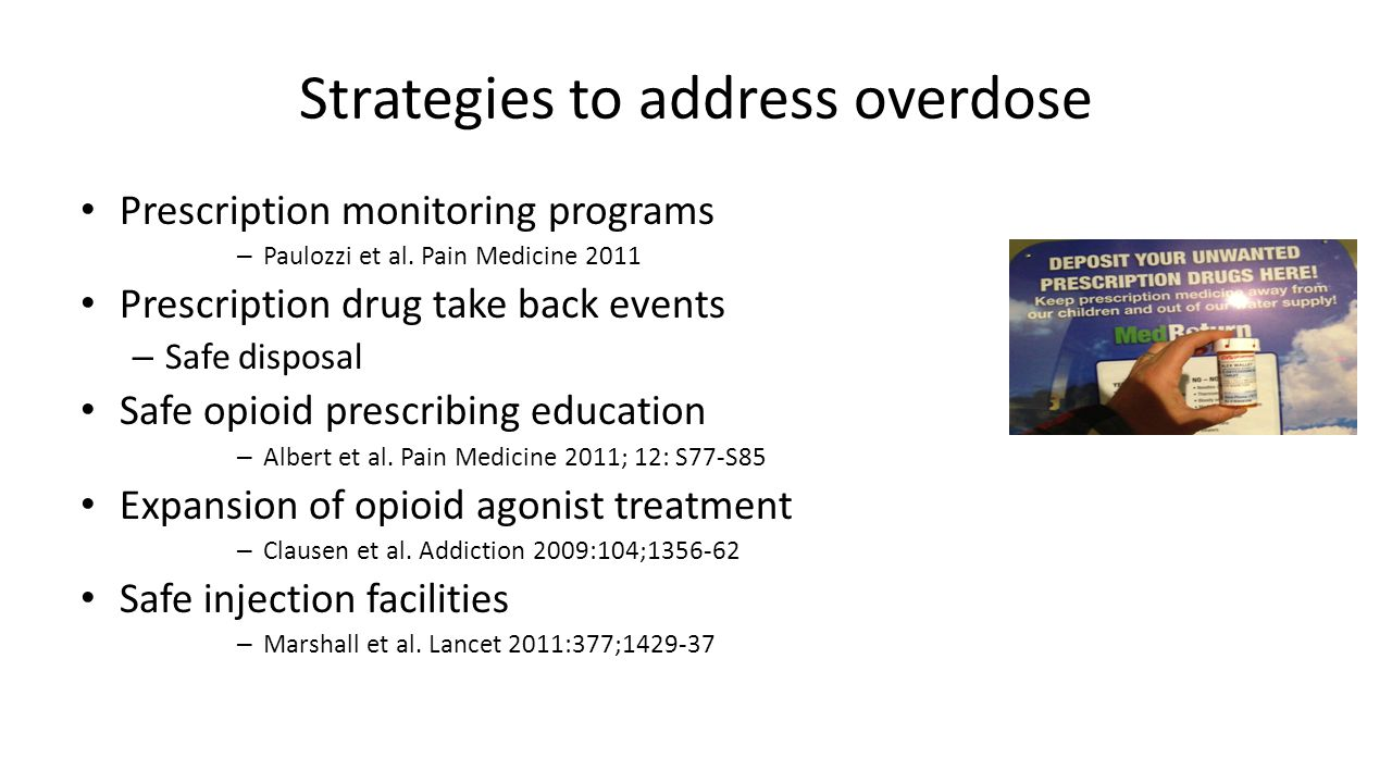 Strategies to address overdose Prescription monitoring programs – Paulozzi et al.